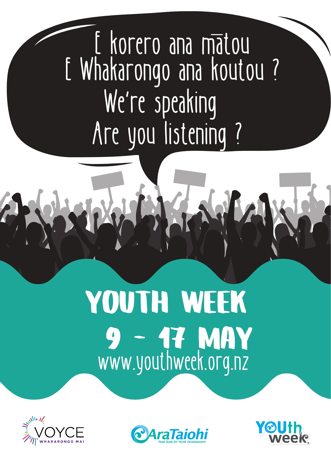"""Silhouettes of group or crowd with hands in the air and holding grayed out placards. the theme is in a speech bubble as if the crowd are shouting out: """"E korero ana mātou. E whakarongo ana koutou? We're speaking. Are you listening?"""""""